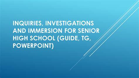 inquiries investigations  addition  immersion