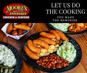 Moore's Olde Tyme Barbeque Chicken & Seafood - Home ...