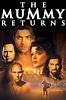 The Mummy Returns (2001) - Rotten Tomatoes