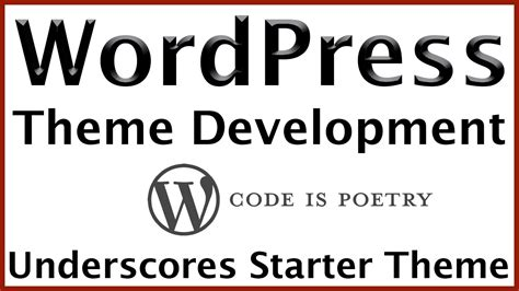 wordpress theme development tutorial underscores starter