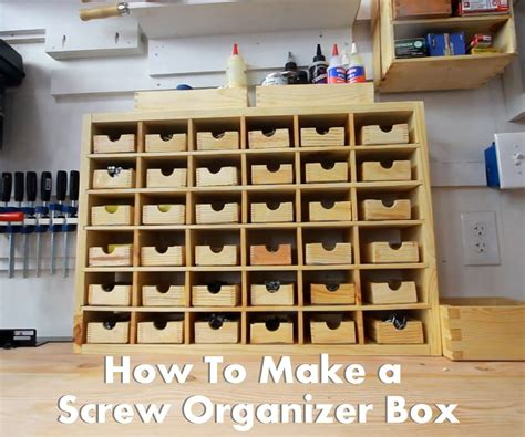 Garage Storage For Nails And Screws by How To Make An Organizer Box For Storing Screws Lab