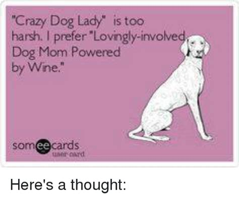 Crazy Dog Lady Meme - 25 best memes about crazy dog lady crazy dog lady memes