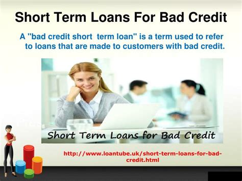 Bad Credit People Have Short Term Loans With