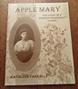 Kathleen Farrelly: Apple Mary, Story of German Immigrant ...