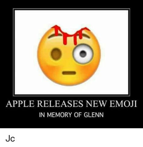 Emoji Memes - apple releases new emoji in memory of glenn jc apple meme on sizzle