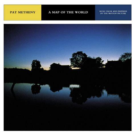 a map of the world pat metheny pat metheny fanart fanart tv