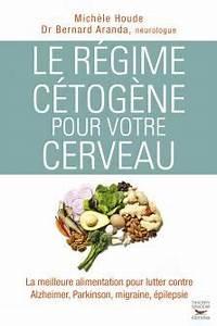 Régime Cétogène Danger : livre le r gime c tog ne pour votre cerveau thierry souccar editions ~ Nature-et-papiers.com Idées de Décoration