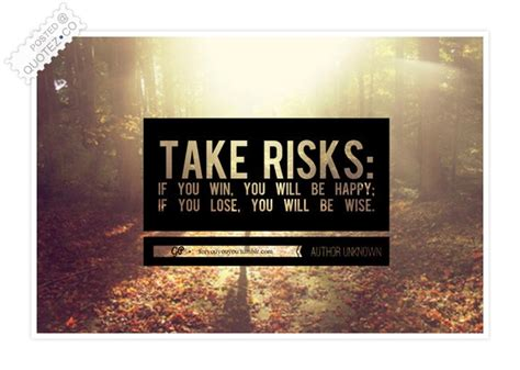 risks motivational quote quotez