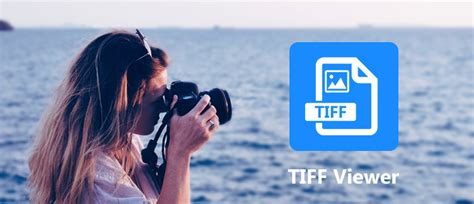 Best Tiff Viewer Top 9 Tiff Viewer Apps For Windows Android Ios
