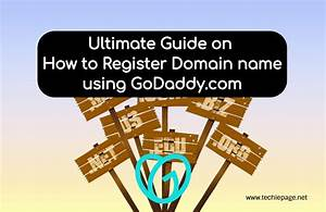 Ultimate Guide On How To Register Domain Name Using