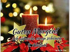 Guten Morgen! Ich wünsche einen schönen 2 Advent!