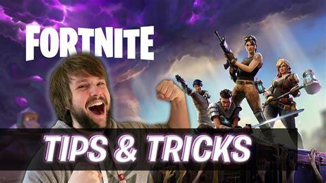 tips tricks fortnite youtube