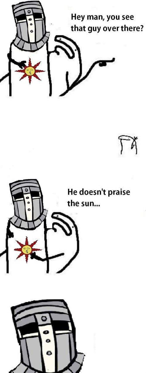 Praise The Sun Meme - praise the sun meme by baalzebul memedroid