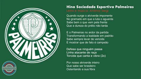 Palmeiras Hino / Hino Oficial Do Palmeiras Para Colocar No ...