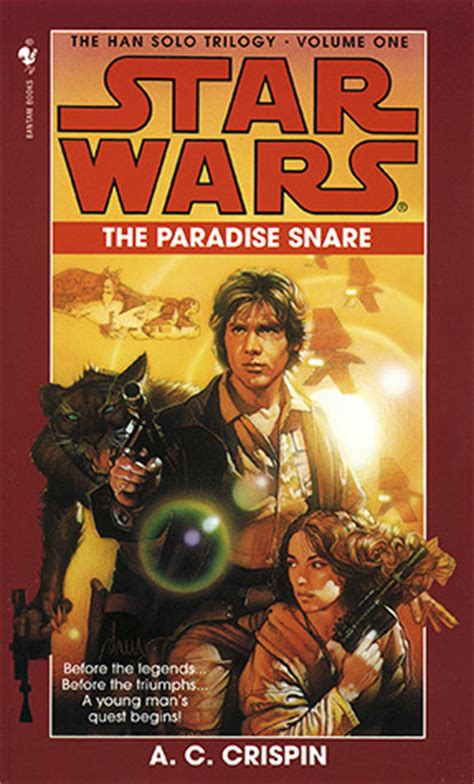 paradise snare star wars  han solo trilogy