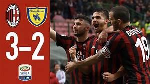 Serie A Tim : highlights ac milan 3 2 chievo verona serie a tim 2017 18 19 3 2018 youtube ~ Orissabook.com Haus und Dekorationen