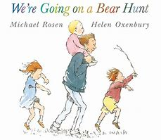 Image result for we're going on a bear hunt book