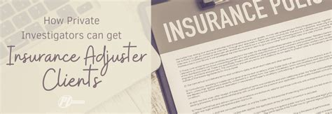 Investigating fraud and employee dishonesty. How Private Investigators can get Insurance Adjuster Clients