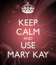 Mary Kay Keep Calm And