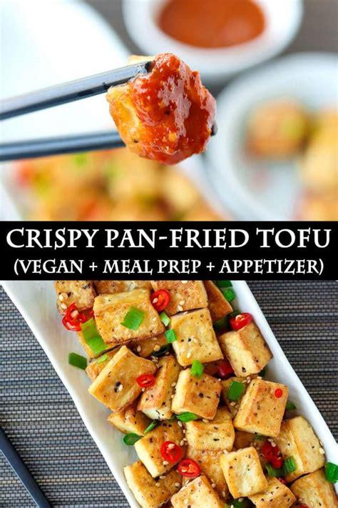 Crispy Pan Fried Tofu Vegan Gluten Free And Meal Prep