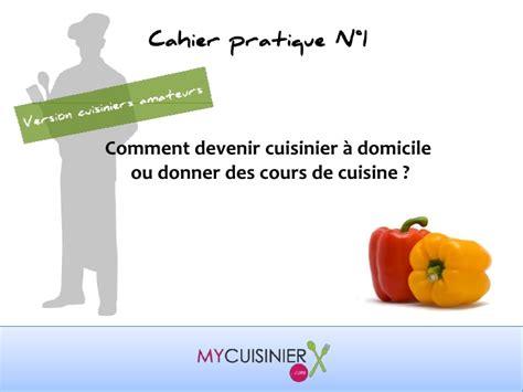 cours de cuisine sur gratuit comment devenir cuisinier à domicile ou donner des cours
