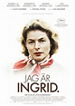 Original poster for Ingrid Bergman: In Her Own Words (2015 ...