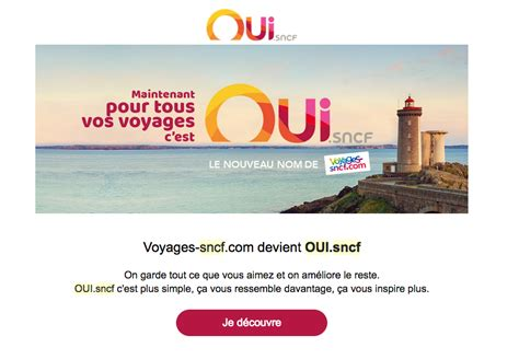 Changement Billet Sncf by Oui Sncf Un Changement De Nom Mais Encore De L