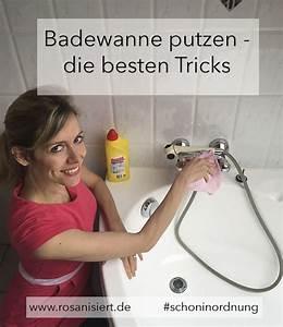 Motivation Zum Putzen : badewanne putzen die besten tricks rosanisiert ~ A.2002-acura-tl-radio.info Haus und Dekorationen