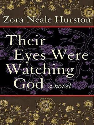 eyes  watching god  zora neale hurston