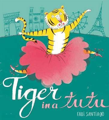 tiger   tutu booktrust