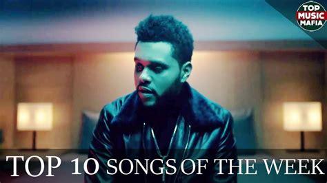 Top 10 Songs Of The Week