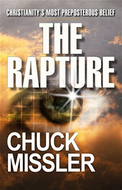 rapture christianitys  preposterous belief