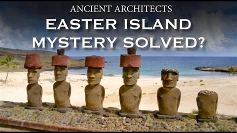 Easter Island Statues Mystery Solved? Ancient