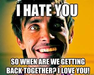 Bitches I Hate You Meme