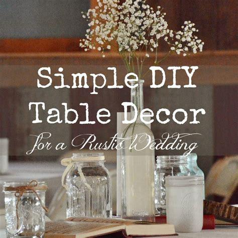 Excellent Diy Wedding Decor By Simple Rustic Wedding Decor