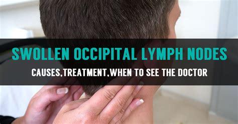 learn  swollen occipital lymph nodes  symptoms