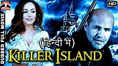 Hindi Dubbed Movie Killer Island l Super Hit Hollywood ...