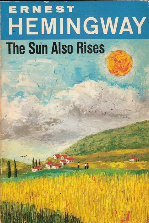 Quotes From Hemingway's 'The Sun Also Rises'
