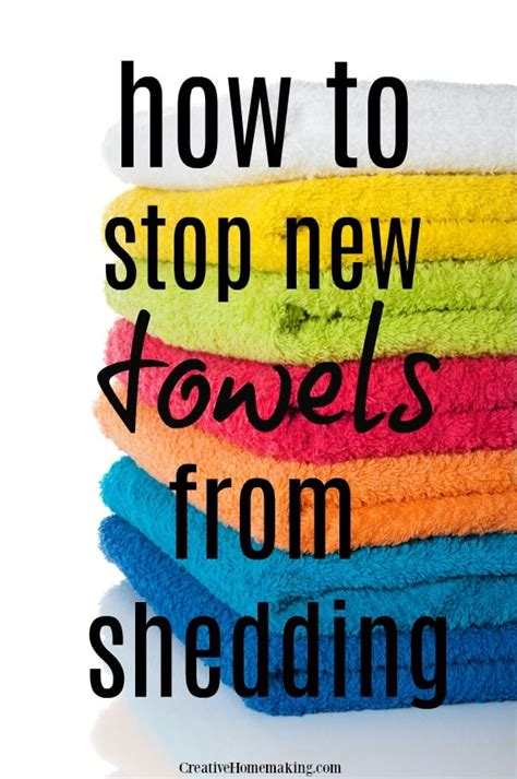 how to make towels stop shedding how to get new towels to stop shedding creative homemaking