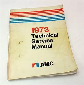 Technical Service Manual Book 1973 Amc Gremlin Hornet