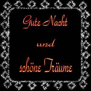 Schöne Gute Nacht Sprüche : gute nacht und sch ne tr ume bild 24806 gbpicsonline ~ Udekor.club Haus und Dekorationen