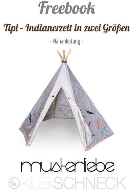 Tipi Kinderzimmer Nähen by Freebook Quot Tipi Quot Spielzelt Geeignet Zum Spielen Und