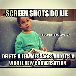 Screen shots do lie. #oliviabosschick #instagram #funny ...