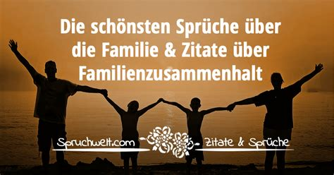 familie sprueche zitate ueber familie zusammenhalt