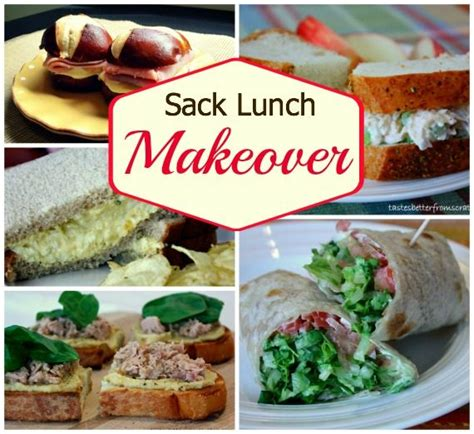 sack lunch ideas sack lunch makeover