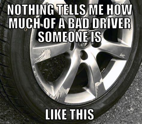 Bad Driver Memes Bad Driver Detected