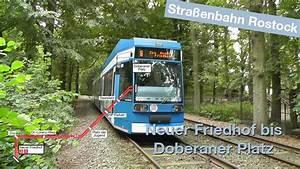 Straßenbahn Rostock Fahrplan : stra enbahn rostock neuer friedhof bis doberaner platz linien 2 und 6 youtube ~ A.2002-acura-tl-radio.info Haus und Dekorationen