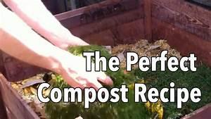 The Perfect Compost Recipe