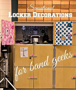 Sensational Locker Decorations for Band Geeks