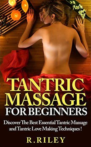 tantric massage  beginners discover   essential